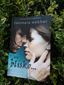 Tak blisko  Tammara Webber