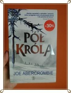 Pół króla Joe Abercrombie