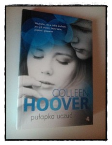 Pułapka uczuć Coleen Hoover