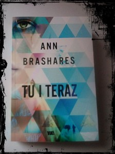 Tu i Teraz Ann Brashares