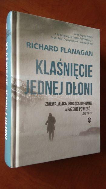 Klaśnięcie jednej dłoni Richard Flanagan..