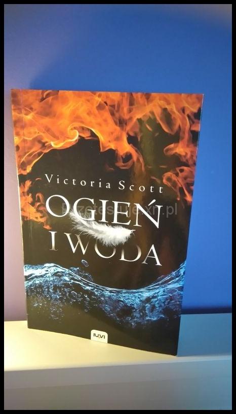 Victoria Scott ogień i woda