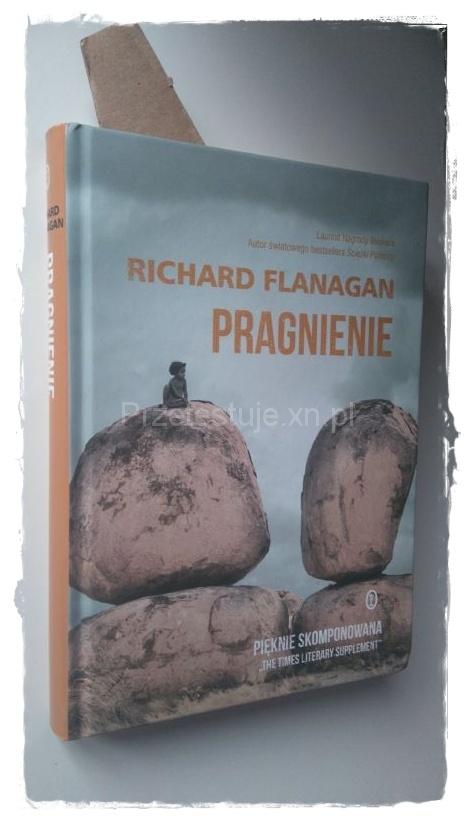 Richard Flanagan Pragnienie