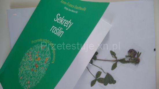Sekrety roślin ( Miscellanees des plantes) Anne-France Dautheville