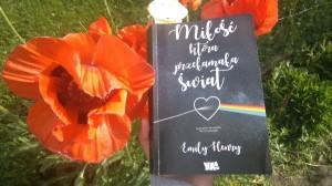 Emily Henry Miłość która przełamała świat